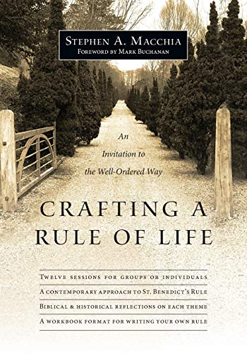 9780830835645: Crafting a Rule of Life: An Invitation to the Well-Ordered Way