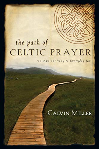 9780830835744: The Path of Celtic Prayer: An Ancient Way to Everyday Joy