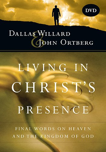 9780830835850: Living in Christ's Presence: Final Words on Heaven and the Kingdom of God