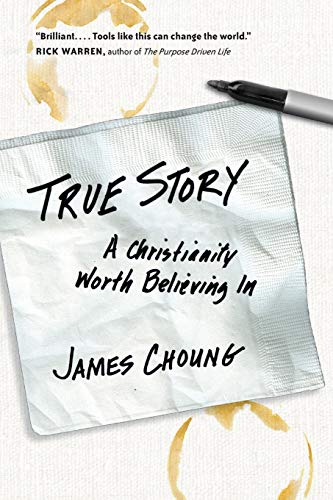 9780830836093: True Story: A Christianity Worth Believing In
