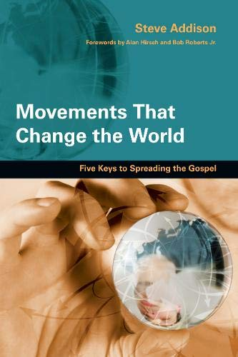 9780830836192: Movements That Change the World: Five Keys to Spreading the Gospel