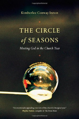 9780830836253: The Circle of Seasons: Meeting God in the Church Year
