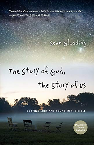 9780830836321: The Story of God, the Story of Us: Getting Lost and Found in the Bible