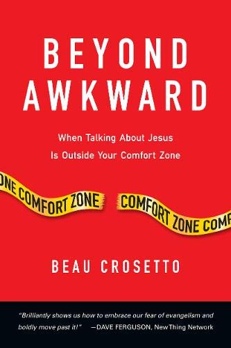 9780830836888: Beyond Awkward: When Talking About Jesus Is Outside Your Comfort Zone