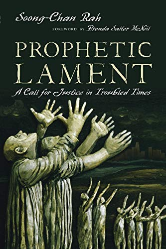 9780830836949: Prophetic Lament: A Call for Justice in Troubled Times