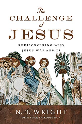 9780830836963: The Challenge of Jesus: Rediscovering Who Jesus Was and Is