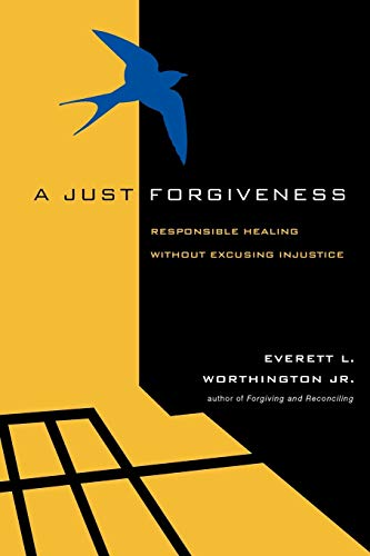 9780830837014: A Just Forgiveness: Responsible Healing Without Excusing Injustice