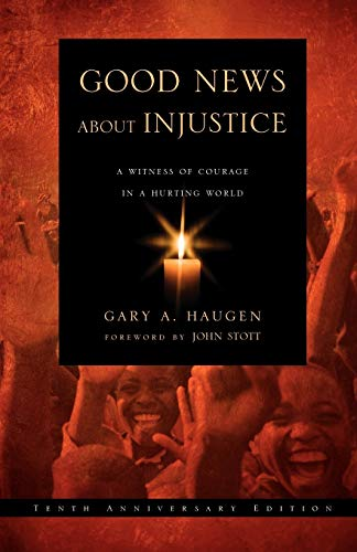 9780830837106: Good News about Injustice: A Witness of Courage in a Hurting World