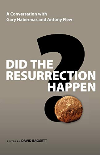9780830837182: Did the Resurrection Happen?: A Conversation with Gary Habermas and Antony Flew (Veritas Forum Books)