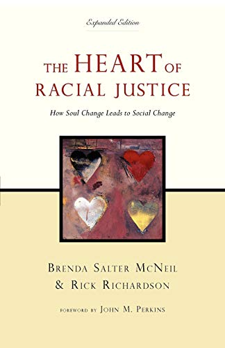 9780830837229: The Heart of Racial Justice: How Soul Change Leads to Social Change