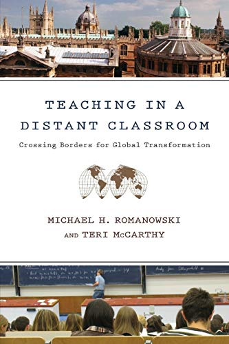 9780830837434: Teaching in a Distant Classroom: Crossing Borders for Global Transformation