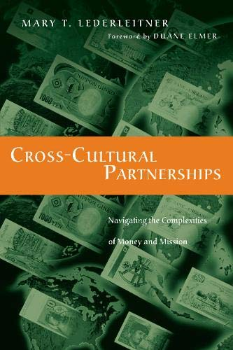 9780830837472: Cross-Cultural Partnerships: Navigating the Complexities of Money and Mission