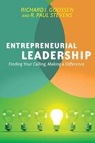 9780830837731: Entrepreneurial Leadership: Finding Your Calling, Making a Difference