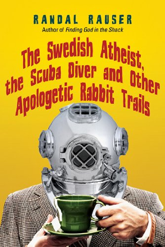 9780830837786: The Swedish Atheist, the Scuba Diver and Other Apologetic Rabbit Trails