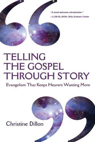9780830837946: Telling the Gospel Through Story: Evangelism That Keeps Hearers Wanting More