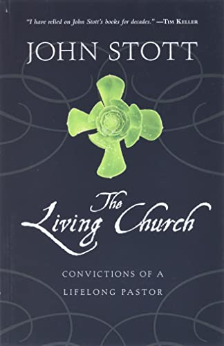 9780830838059: The Living Church: Convictions of a Lifelong Pastor