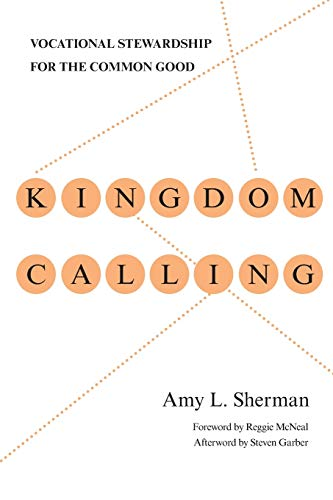 9780830838097: Kingdom Calling: Vocational Stewardship for the Common Good