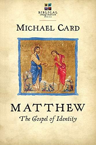 9780830838127: Matthew: The Gospel of Identity (Biblical Imagination)