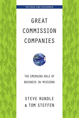 9780830838271: Great Commission Companies: The Emerging Role of Business in Missions