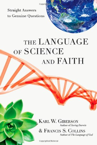 9780830838295: The Language of Science and Faith: Straight Answers to Genuine Questions