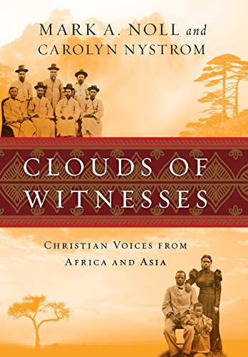 9780830838349: Clouds of Witnesses: Christian Voices from Africa and Asia