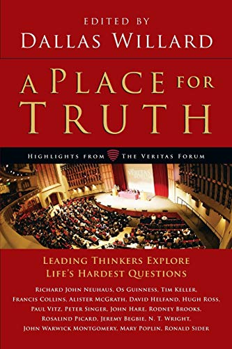 9780830838455: A Place for Truth: Leading Thinkers Explore Life's Hardest Questions