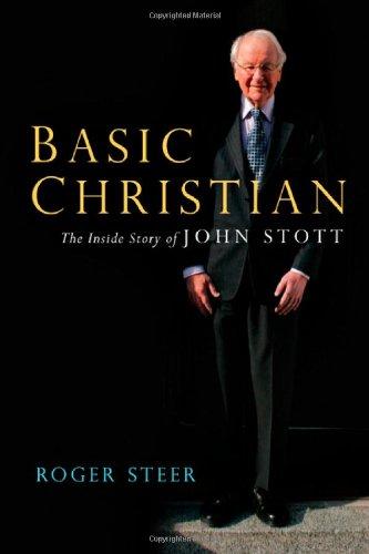 9780830838462: Basic Christian: The Inside Story of John Stott