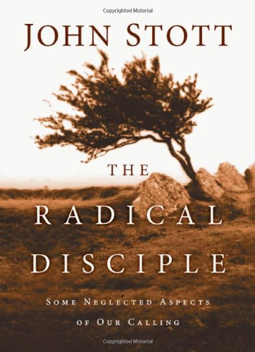 9780830838479: The Radical Disciple: Some Neglected Aspects of Our Calling