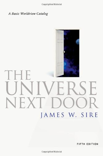 9780830838509: The Universe Next Door: A Basic Worldview Catalog, 5th Edition