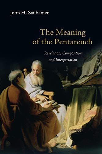 9780830838677: The Meaning of the Pentateuch: Revelation, Composition and Interpretation