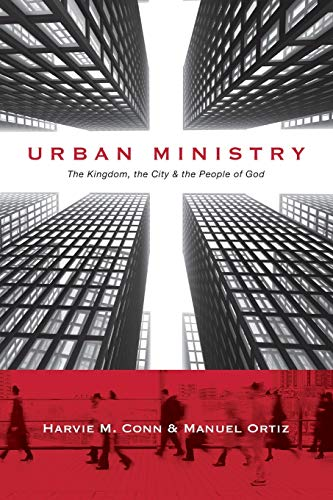 9780830838707: Urban Ministry: The Kingdom, the City & the People of God