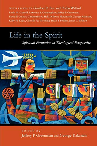 9780830838790: Life in the Spirit: Spiritual Formation in Theological Perspective