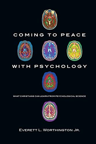 9780830838820: Coming to Peace with Psychology: What Christians Can Learn from Psychological Science