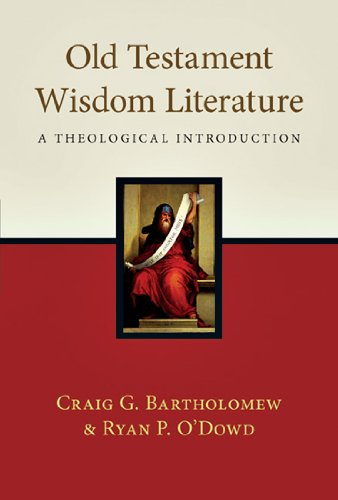 9780830838967: Old Testament Wisdom Literature: A Theological Introduction