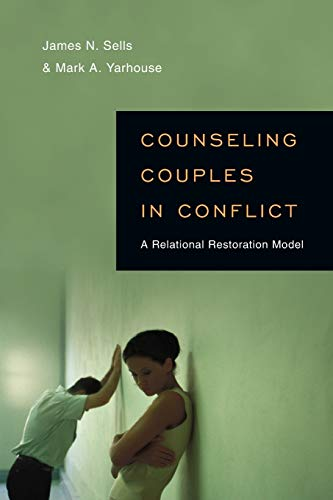 9780830839254: Counseling Couples in Conflict: A Relational Restoration Model