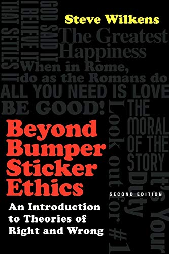 9780830839360: Beyond Bumper Sticker Ethics: An Introduction to Theories of Right and Wrong