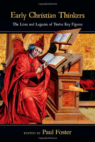 9780830839377: Early Christian Thinkers: The Lives and Legacies of Twelve Key Figures