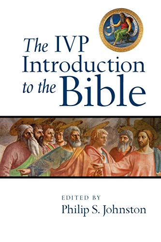 9780830839407: The IVP Introduction to the Bible