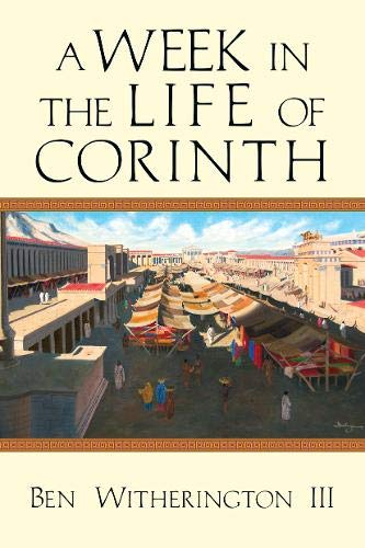 9780830839629: A Week in the Life of Corinth (A Week in the Life Series)