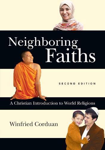 9780830839704: Neighboring Faiths: A Christian Introduction to World Religions