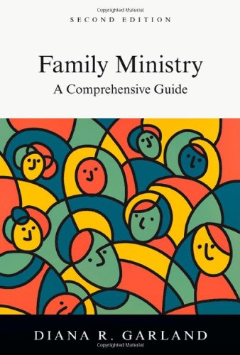 9780830839711: Family Ministry: A Comprehensive Guide