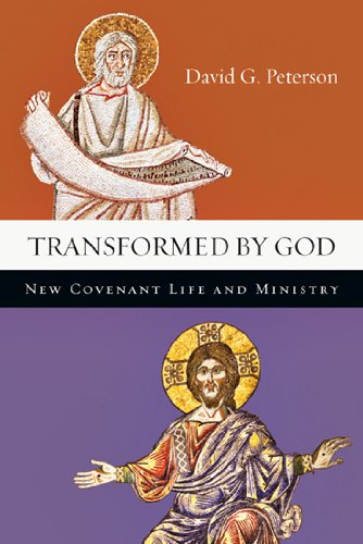 9780830839773: Transformed by God: New Covenant Life and Ministry