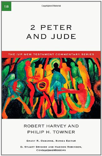 9780830840182: 2 Peter and Jude (The IVP New Testament Commentary)