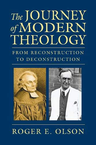 9780830840212: The Journey of Modern Theology: From Reconstruction to Deconstruction
