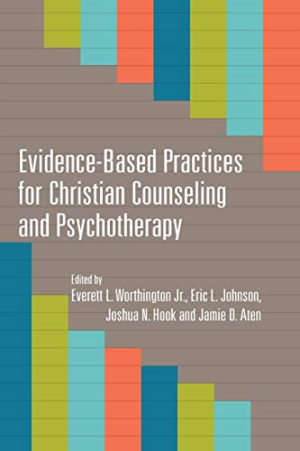 9780830840274: Evidence-Based Practices for Christian Counseling and Psychotherapy