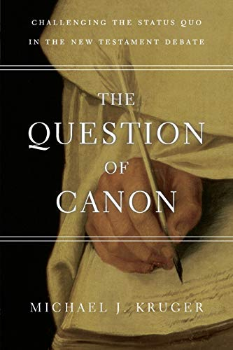 9780830840311: The Question of Canon: Challenging the Status Quo in the New Testament Debate