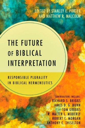 9780830840410: The Future of Biblical Interpretation: Responsible Plurality in Biblical Hermeneutics