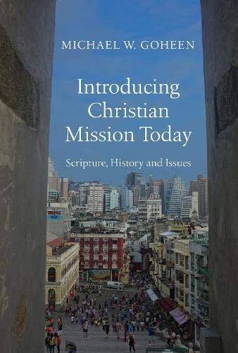 9780830840472: Introducing Christian Mission Today: Scripture, History and Issues