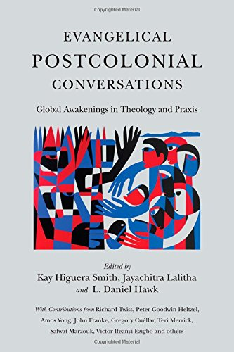 Evangelical Postcolonial Conversations: Global Awakenings in Theology and Praxis (Paperback)