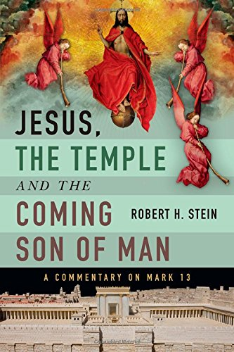 9780830840588: Jesus, the Temple and the Coming Son of Man: A Commentary on Mark 13
